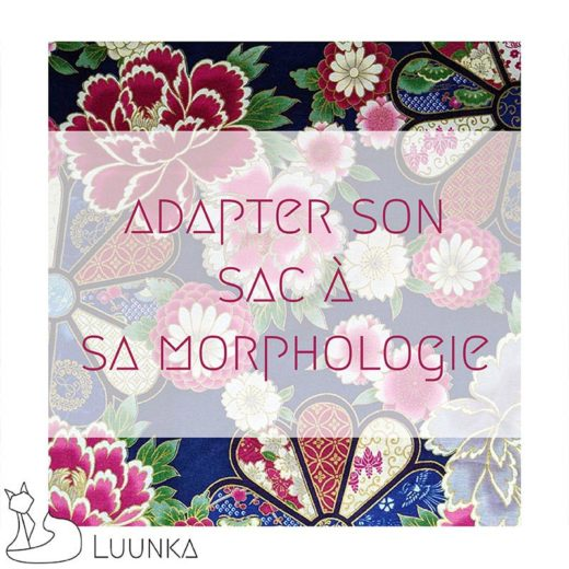 blog-mode-luunka-adapter-sac-morphologie