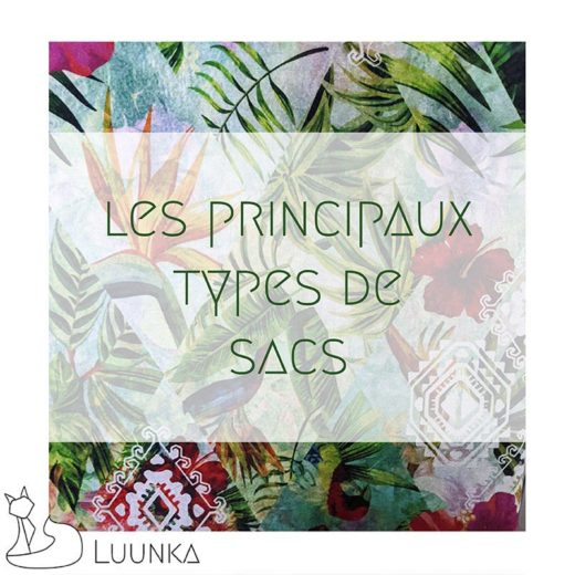 blog-mode-luunka-principaux-types-sac