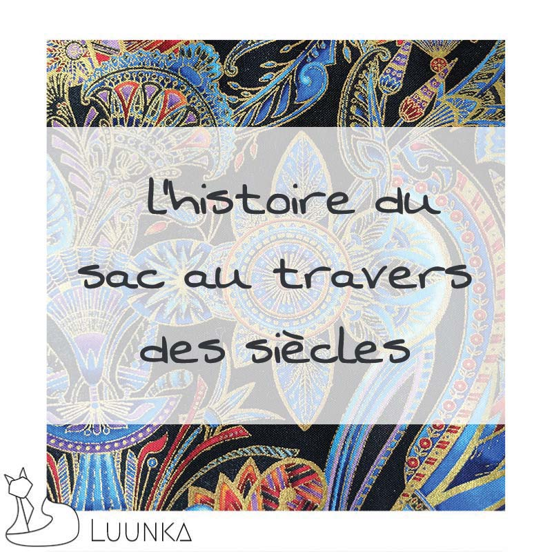 luunka-le-blog-histoire-du-sac