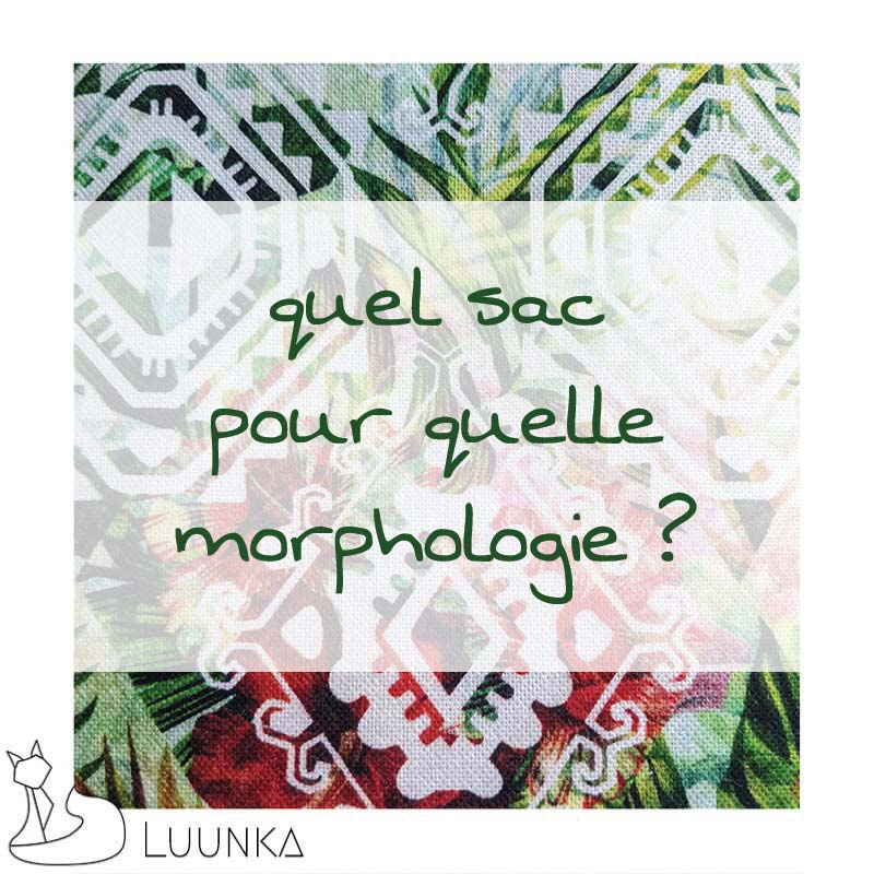 luunka-le-blog-sac-et-morphologie