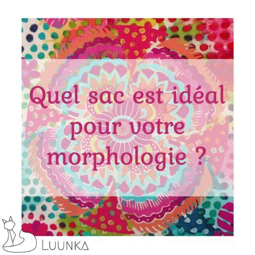luunka-sac-accessoire-marque-francaise-made-in-france-blog-article-03-quel-sac-est-ideal-pour-votre-morphologie