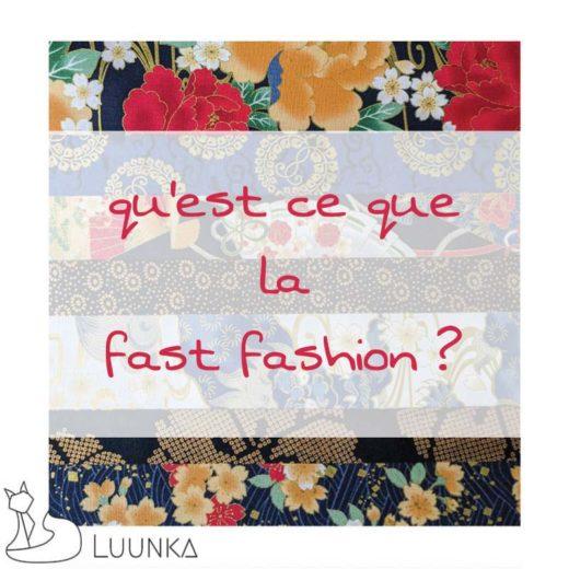 luunka-le-blog-la-fast-fashion