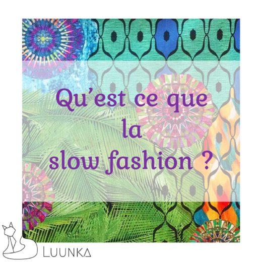 luunka-sac-accessoire-marque-francaise-made-in-france-blog-article-07-la-slow-fashion