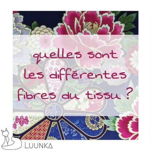 luunka-le-blog-les-fibres-du-tissu