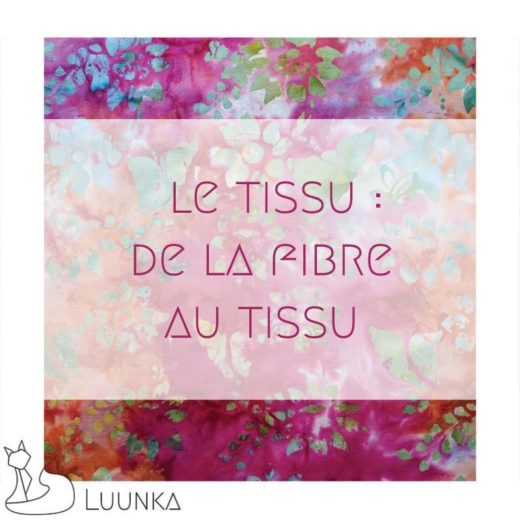 blog-mode-luunka-transformation-fibre-en-tissu