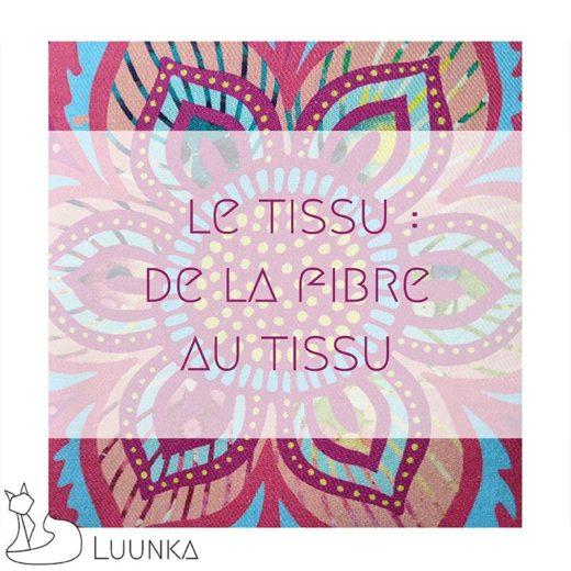 blog-mode-luunka-transformation-fibre-tissu