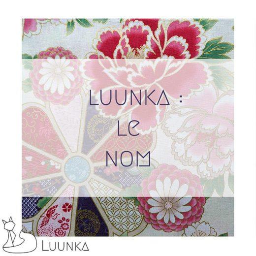 coulisses-marque-luunka-nom