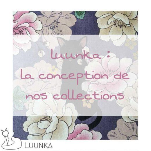 luunka-les-coulisses-la-conception-de-nos-collections