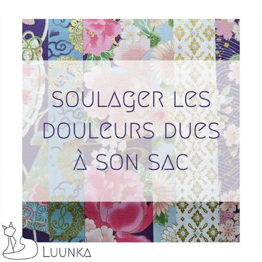 blog-mode-luunka-soulager-douleurs-sac