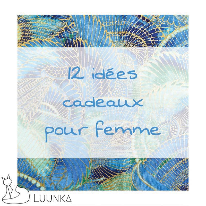 luunka-le-blog-idees-cadeaux-pour-femme