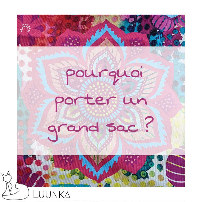 luunka-le-blog-grand-sac